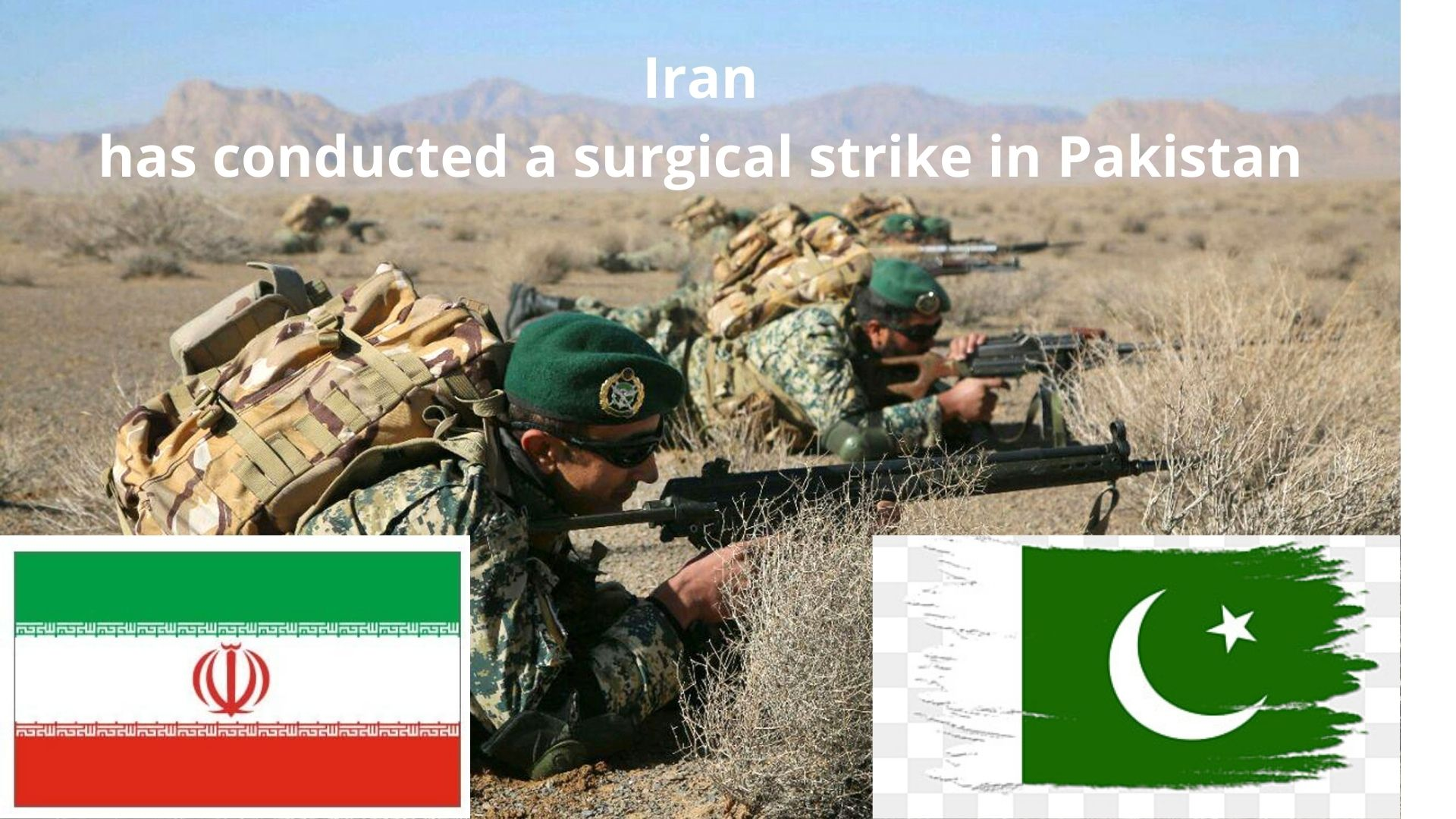 Iran conducted a surgical strike